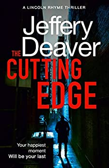 The Cutting Edge (Lincoln Rhyme Thrillers Book 14) by [Jeffery Deaver]