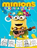 Minions Libro para colorear: Este libro para colorear es una gran actividad fuera de la pantalla para estimular la creatividad y la imaginación de un niño.