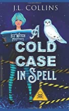 A Cold Case In Spell (Ice Witch Mysteries)