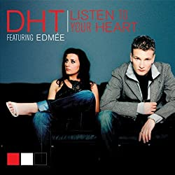 Listen to Your Heart by Dht (Ft Edmee)