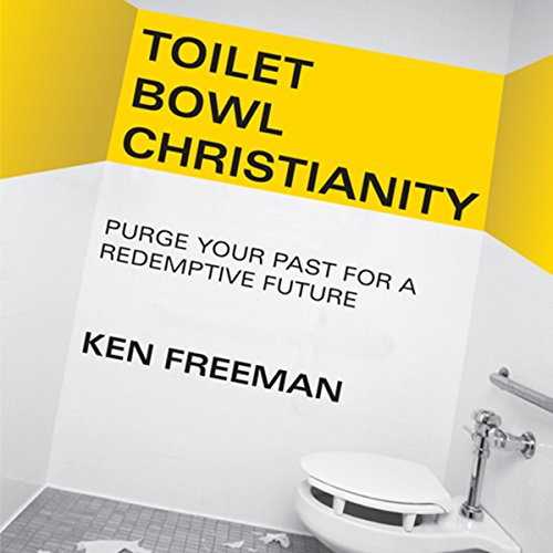 Toilet Bowl Christianity audiobook cover art