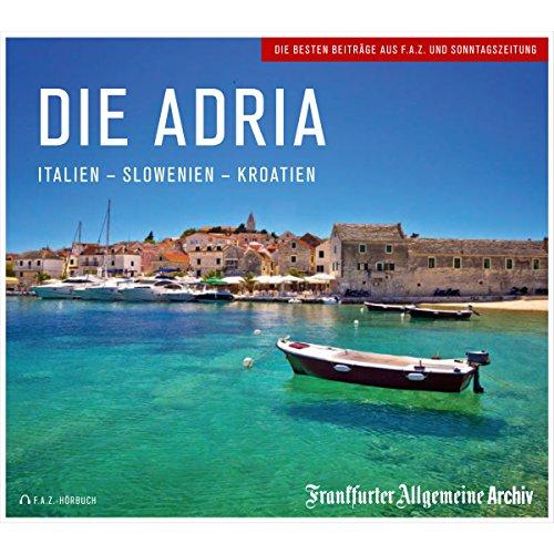 Die Adria: Italien - Slowenien - Kroatien Titelbild