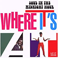 Where Its at-Soul in the Midnight Hour