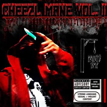 Cheezl Mane Vol. II