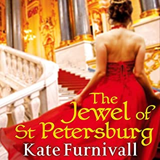 The Jewel of St Petersburg                   By:                                                                                                                                 Kate Furnivall                               Narrated by:                                                                                                                                 Jilly Bond                      Length: 15 hrs and 49 mins     7 ratings     Overall 3.7