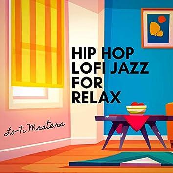 Hip Hop Lofi Jazz for Relax