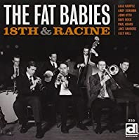 18th & Racine by The Fat Babies (2013-11-19)