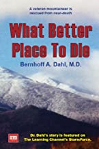What Better Place to Die