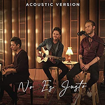 No Es Justo (Acoustic Version)