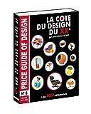 NOUVELLE COTE DU DESIGN DU XXè N° 8 dernière édition par Jean-Michel HOMO