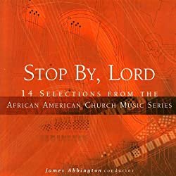 Stop by, Lord