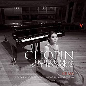 Chopin: Preludes, Op. 28 & Other Works (Live)