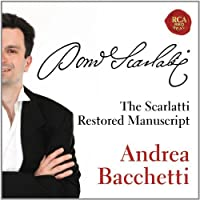 Scarlatti: Sonatas by ANDREA BACCHETTI (2013-04-23)