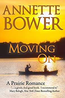 Moving On by [Annette Bower]