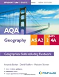 Aqa As/A2 Geography Student Unit Guide: Unit 2 and 4a Geogra