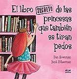 El libro secreto de las princesas que también se tiran pedos: 40