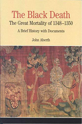 The Black Death: The Great Mortality of 1348-1350: A...
