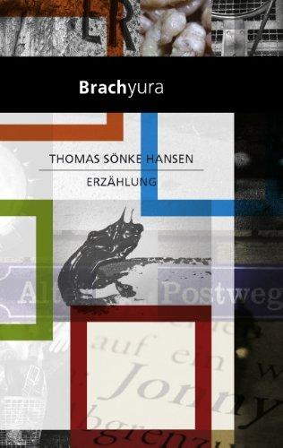 Brachyura: Erzählung