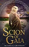 Scion of Gaia (Rebels of the Underworld Book 1)
