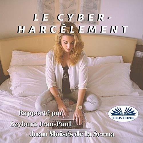 Le Cyber-Harcèlement [Cyberbullying] Titelbild