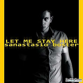 Let Me Stay Here (feat. Daniele Massa)