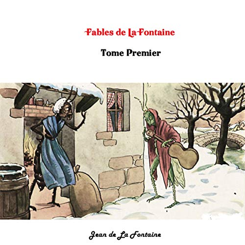 Fables de La Fontaine Tome Premier [Fables of La Fontaine, Volume One] cover art
