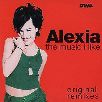 The Music I Like (Original Remixes)