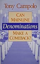 Can Mainline Denominations Make a Comeback?
