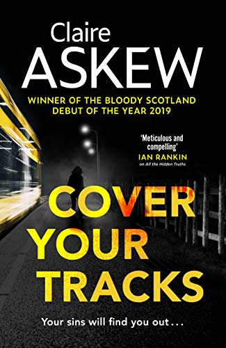 Cover Your Tracks: From the Shortlisted CWA Gold Dagger Author (DI Birch Book 3) by [Claire Askew]