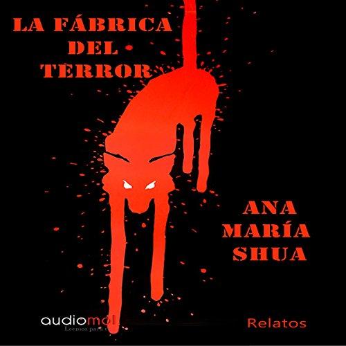 La fábrica del terror [The Terror Factory] audiobook cover art