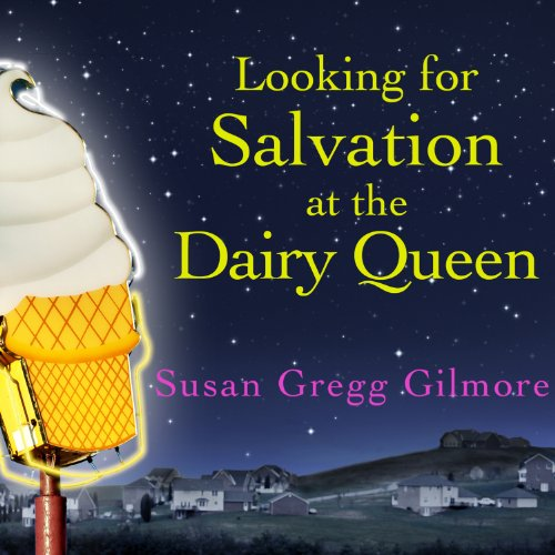 Looking for Salvation at the Dairy Queen audiobook cover art