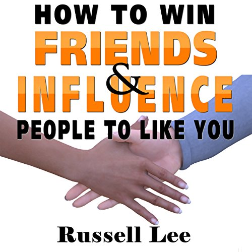 How to Win Friends and Influence People to Like You audiobook cover art