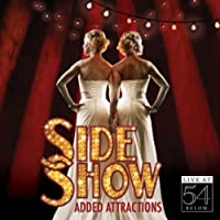 Side Show: Added Attractions-Live at 54 Below / Va