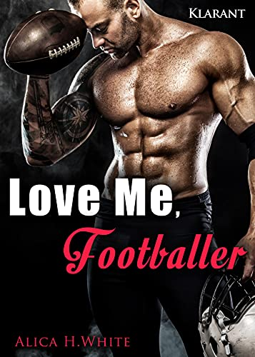 Love Me, Footballer (Football Passion 3)
