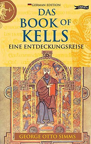 Das Book of Kells: Eine Entdeckungsreise (Exploring)