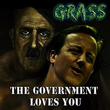 The Government Loves You