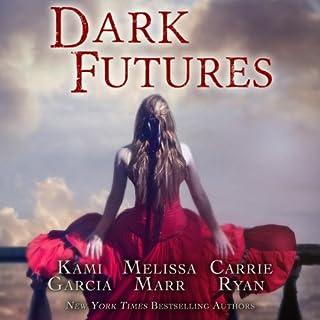 Dark Futures audiobook cover art