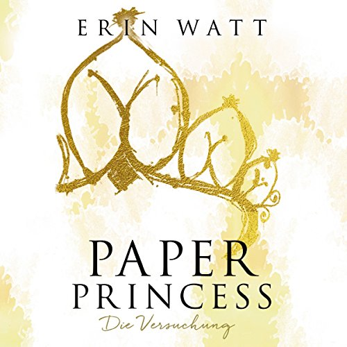 Paper Princess. Die Versuchung audiobook cover art
