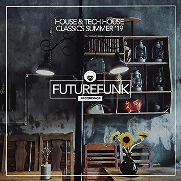 House & Tech House Classics (Summer '19)