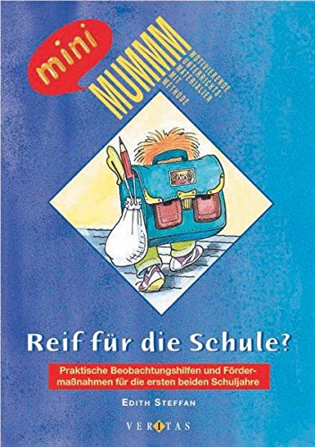 MUMMM - Motivierende Unterrichtsmaterialien mit Methode: Reif für die Schule?: Praktische Beobachtungshilfen und Fördermaßnahmen für die ersten beiden Schuljahre. Buch
