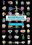 À la découverte des minéraux et pierres précieuses - Minéraux et...