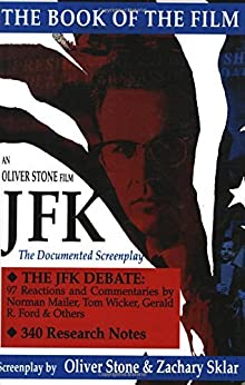 JFK: The Book of the Film (Applause Books) by [Oliver Stone, Zachary Sklar]