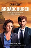 Broadchurch (Series 1): the novel inspired by the BAFTA award-winning...