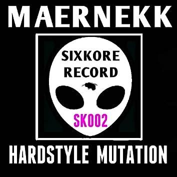 Hardstyle Mutation
