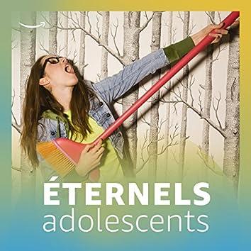 Éternels adolescents