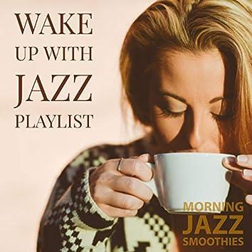 Wake Up With Jazz Playlist