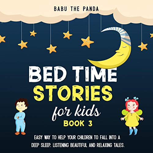 Couverture de Bed Time Stories for Kids: Book 3