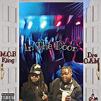 In The Door (feat. DRE O.A.M)