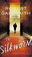 The Silkworm (A Cormoran Strike Novel, 2)