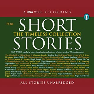 Short Stories     The Timeless Collection              By:                                                                                                                                 Jerome K. Jerome,                                                                                        Saki,                                                                                        Lewis Carroll                               Narrated by:                                                                                                                                 Hugh Laurie,                                                                                        Maimie McCoy,                                                                                        Nigel Hawthorne                      Length: 7 hrs and 50 mins     26 ratings     Overall 4.1